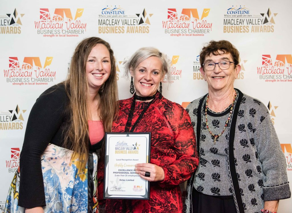 Highy Commended in Professional Services (less than 20 employees): Sponsor: , Betty Green - Macleay Options Inc. Recipient: Alexandra Smith, Kellie Reeve - Octec Ltd